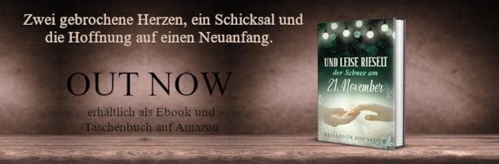 Werbebanner für Und leise rieselt der Schnee am 21. November von Elisabeth von Sydow