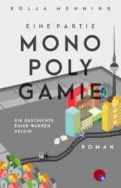 Buchcover zu Eine Partie Monopolygamie von Kolja Menning - Genre: gesellschaftsromane