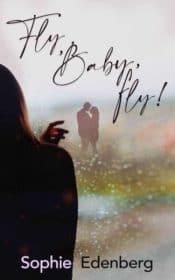 Buchcover zu Fly, Baby, fly! von Sophie Edenberg - Genre: liebesromane