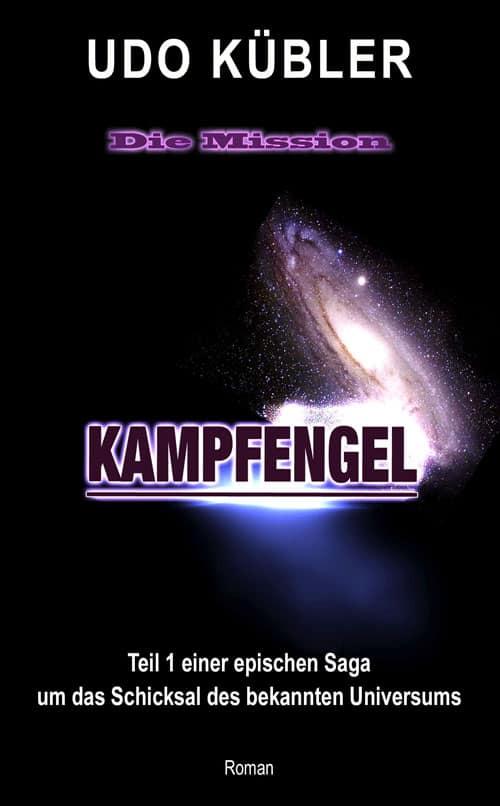Buchcover zu Kampfengel: Die Mission von Udo Kübler - Genre: science-fiction