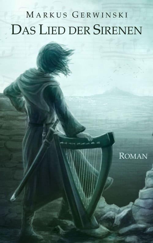 Buchcover zu Das Lied der Sirenen von Markus Gerwinski - Genre: fantasy