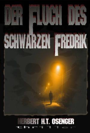 Buchcover zu Der Fluch des schwarzen Fredrik von Herbert H. T. Osenger - Genre: thriller