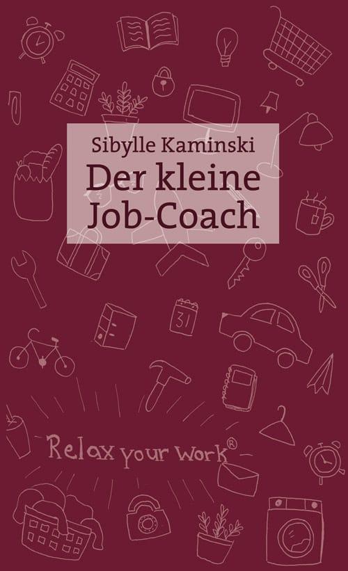 Buchcover zu Der kleine Jobcoach von Sibylle Kaminski - Genre: sachbuecher