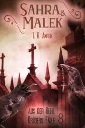 Buchcover zu Sahra und Malek Aus der Reihe Krügers Fälle Teil 8 von T. D. Amrein - Genre: thriller, krimi
