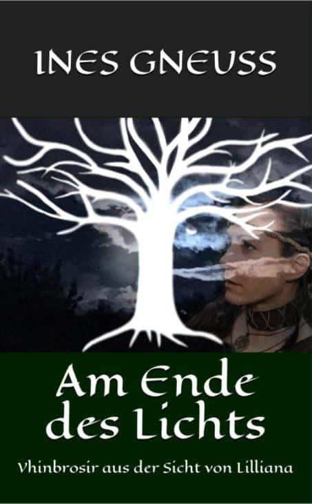 Buchcover zu Am Ende des Lichts von Ines Gneuß - Genre: liebesromane, fantasy