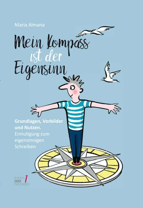 Buchcover zu Mein Kompass ist der Eigensinn von Maria Almana - Genre: sachbuecher