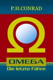 Buchcover zu OMEGA - Die letzte Fähre von P.H. Conrad - Genre: thriller, science-fiction