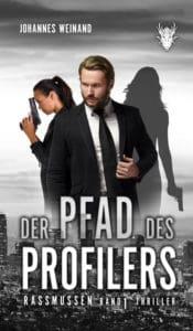 Buchcover zu Der Pfad des Profilers: Rassmussen Band 1 von Johannes Weinand - Genre: thriller