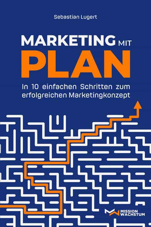 Buchcover zu Marketing mit Plan von Sebastian Lugert - Genre: sachbuecher