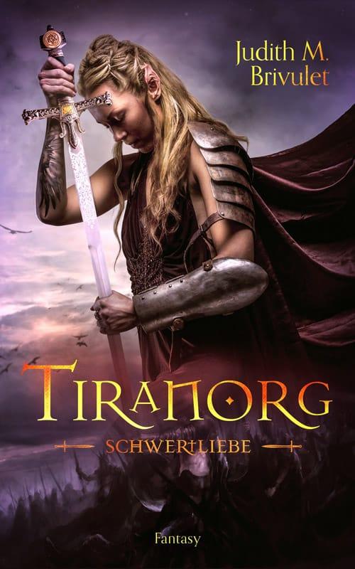 Buchcover zu Tiranorg: Schwertliebe von Judith M. Brivulet - Genre: fantasy