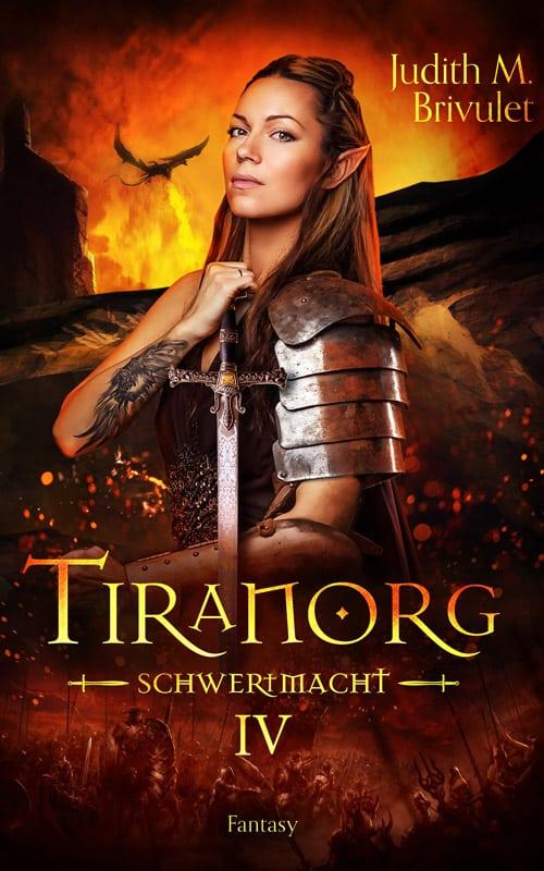 Buchcover zu Tiranorg: Schwertmacht von Judith M. Brivulet - Genre: fantasy