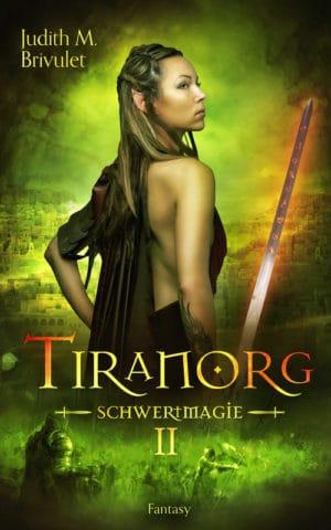 Buchcover zu Tiranorg: Schwertmagie von Judith M. Brivulet - Genre: fantasy