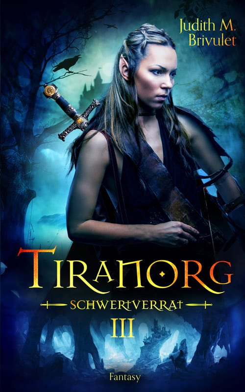 Buchcover zu Tiranorg: Schwertverrat von Judith M. Brivulet - Genre: fantasy