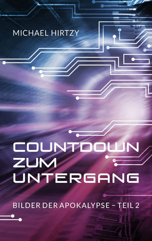 Buchcover zu Countdown zum Untergang von Michael Hirtzy - Genre: science-fiction, dystopie, thriller