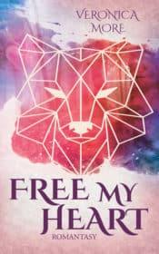 Buchcover zu Free my heart von Veronica More - Genre: jugendbuecher, fantasy, liebesromane