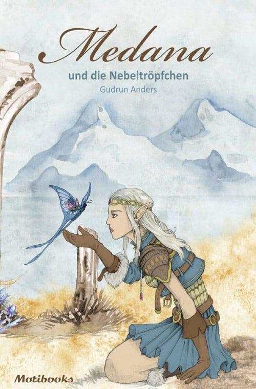 Buchcover zu Medana und die Nebeltröpfchen von Gudrun Anders - Genre: fantasy