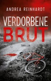 Buchcover zu Verdorbene Brut von Andrea Reinhardt - Genre: thriller