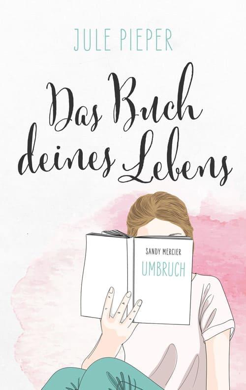Buchcover zu Das Buch deines Lebens - Umbruch von Jule Pieper - Genre: ratgeber