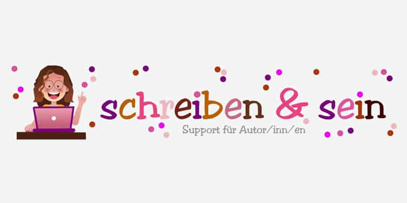 Schreiben & Sein - Support für Autoren und Selfpublisher