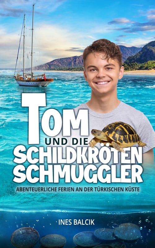 Buchcover zu Tom und die Schildkrötenschmuggler. Abenteuerliche Ferien an der türkischen Küste von Ines Balcik - Genre: jugendbuecher, kinderbuecher