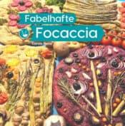 Buchcover zu Fabelhafte Focaccia von Carola Heine - Genre: kochbuecher, sachbuecher