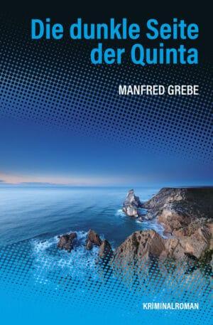 Buchcover zu Die dunkle Seite der Quinta von Manfred Grebe - Genre: krimi
