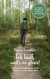 Buchcover zu Ick loof, weil's mi gfreit! von Daniel Krezdorn - Genre: sachbuecher